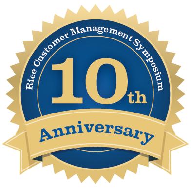 Rice Customer Marketing Symposium anniversary